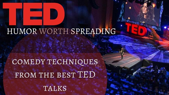Comedy Techniques From The Best TED Talks